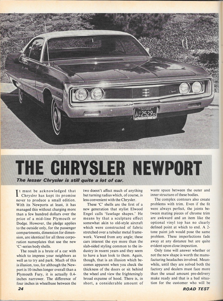 Vintage Review 1969 Chrysler Newport Quite A Lot Of Car 69 Plymouth Fury Radiator Even Road Test Had To Weigh In On The Fuselage Design Though They Tried Be Complimentary However Saying That Chryslers Lean Look