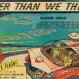 From 1958 to 1962, illustrator and futurist Arthur Radebaugh thrilled newspaper readers with his weekly syndicated visions of the future, in a Sunday strip enticingly called Closer Than We Think! […]