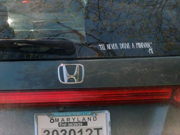 I'll Never Drive a Minivan decal