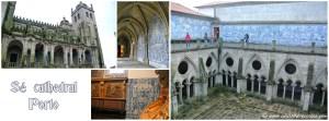 cathédrale Sé de Porto et son cloître