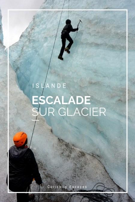 Escalader un glacier en Islande