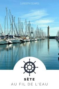 Week-end à Sète sur le thème de l'eau: mer, étang, therme...