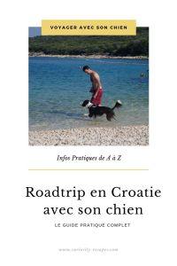 Roadtrip en Croatie avec son chien, le guide complet