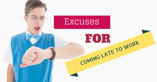 Late to work excuses