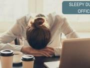 sleepy in office