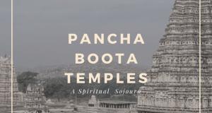 Pancha Boota Temple Tour
