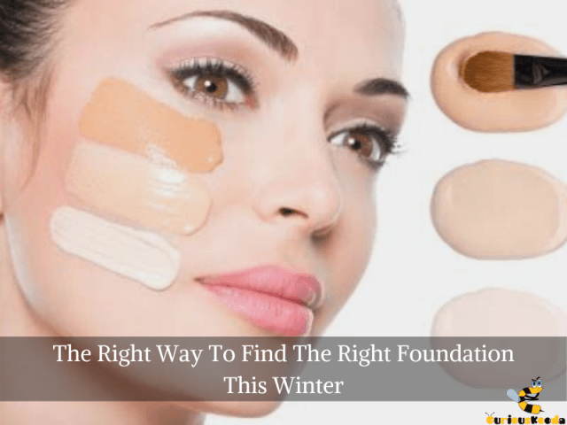 find the right foundation for this winter