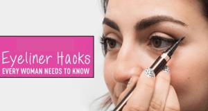 Eyeliner hacks that you should know