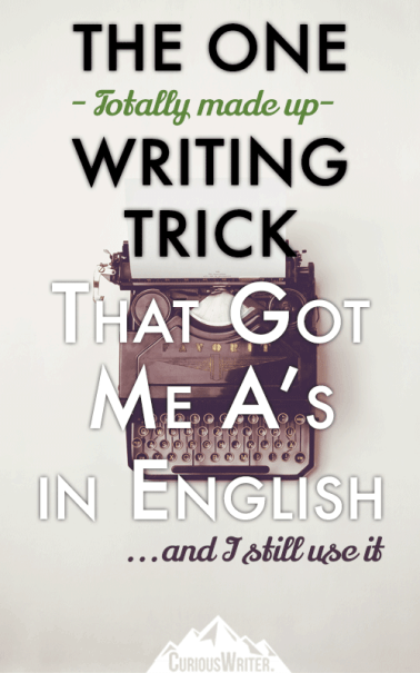 The one writing trick that got me A's in English over and over. >>>CuriousWriter.com