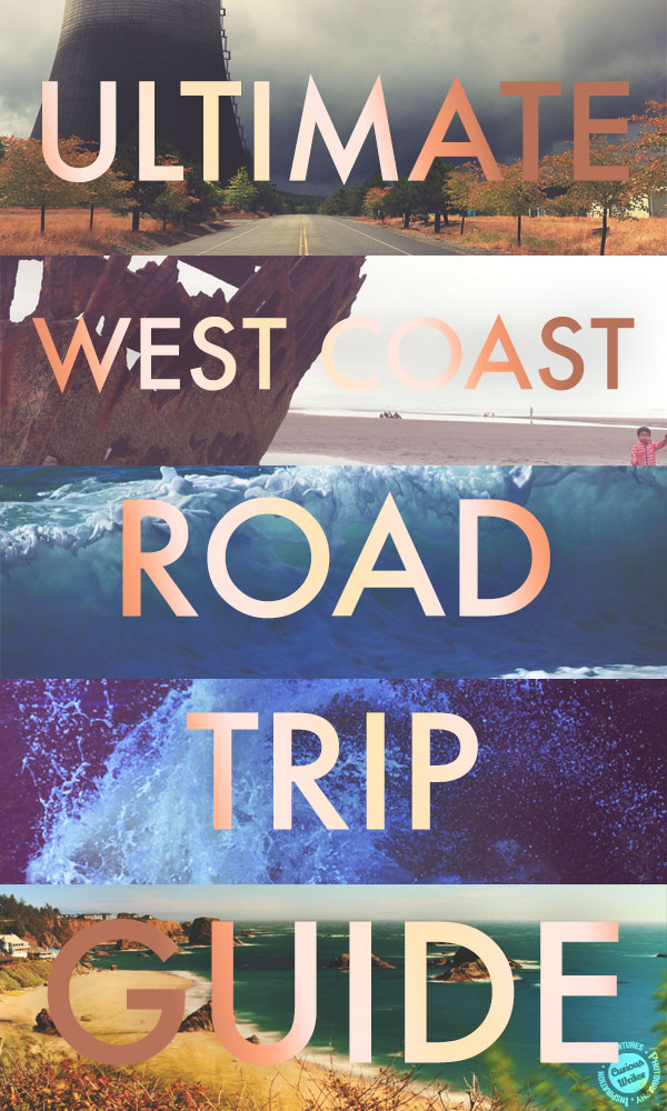 ultimate west coast road trip guide