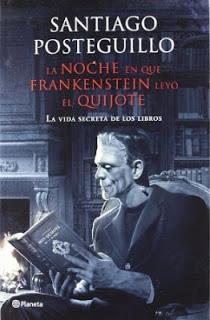 La noche en que Frankenstein leyó el Quijote, de Santiago Posteguillo
