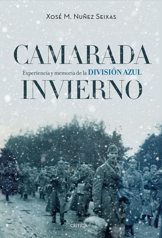 Camarada invierno, de Xosé M. Núñez Seixas