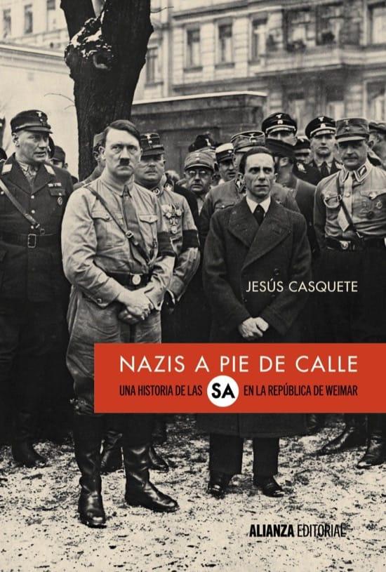 Nazis a pie de calle, de Jesús Casquete