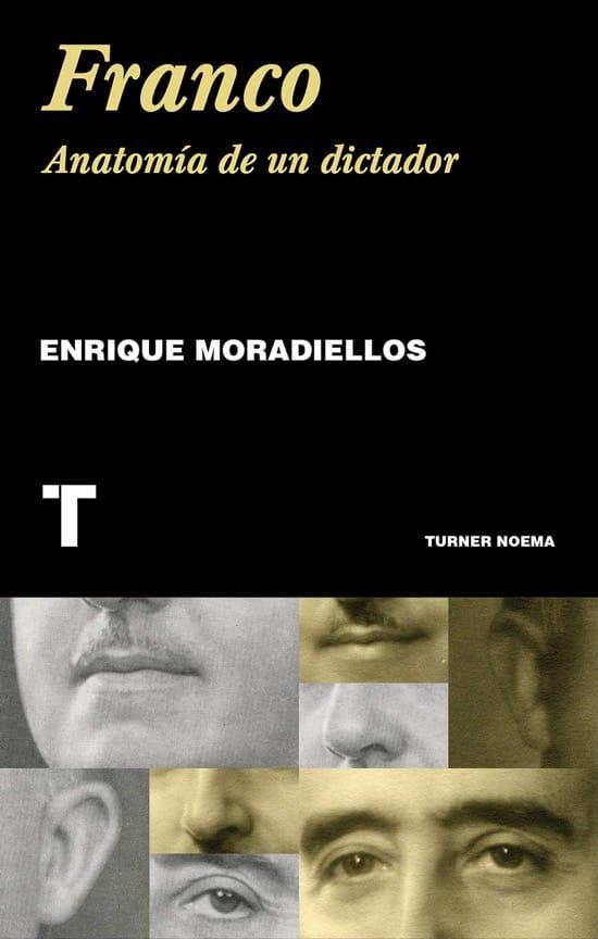Franco, de Enrique Moradiellos