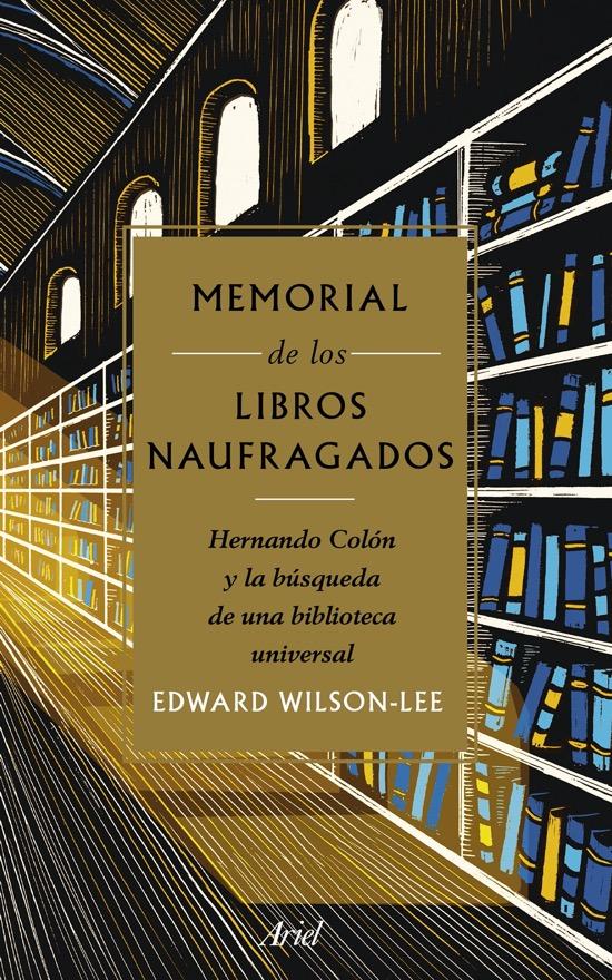 Memorial de los libros naufragados, de Edward Wilson-Lee