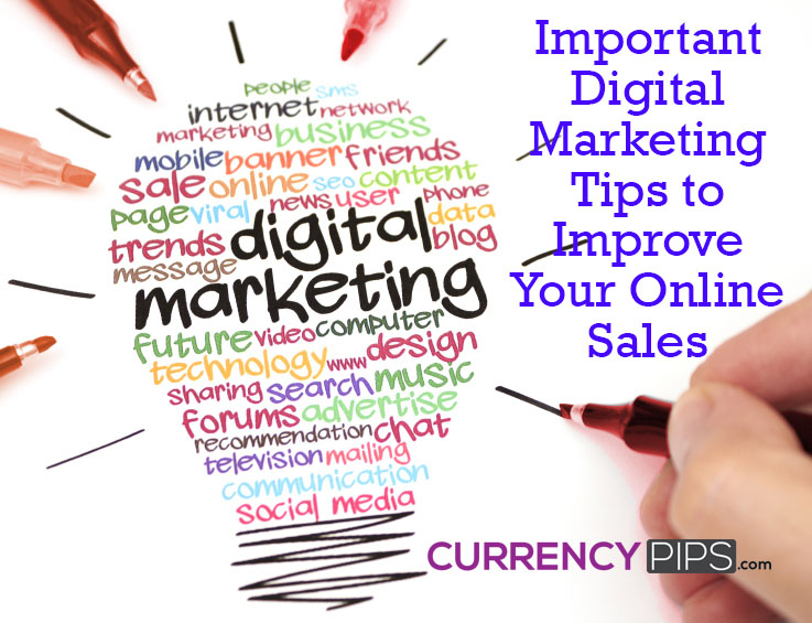 Digital Marketing Tips to Improve Your Online Sales
