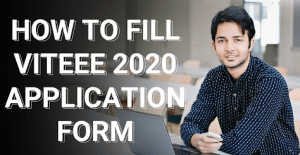 How to Fill VITEEE 2020 Application Form | A step By Step Guide