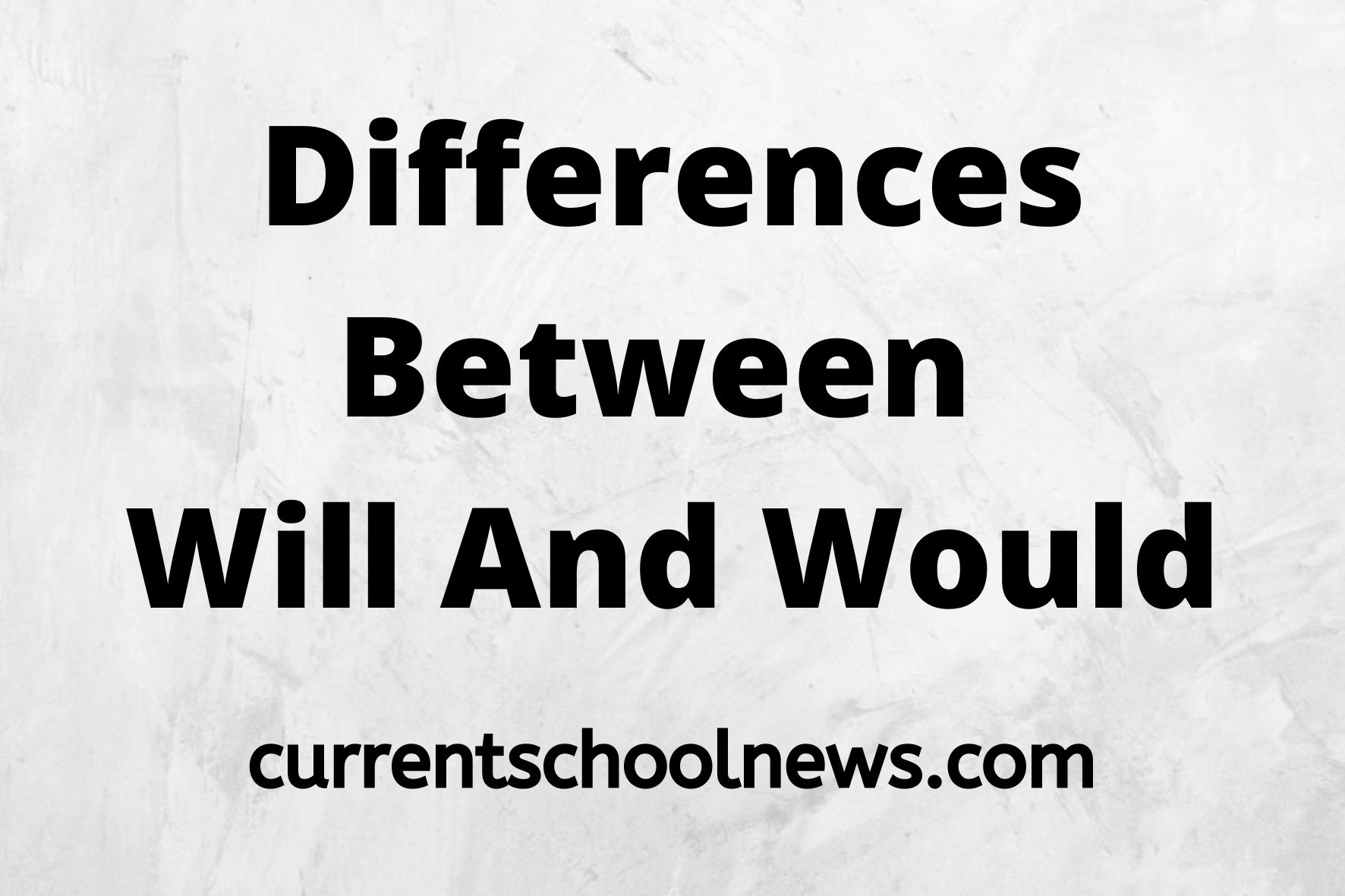 10 Notable Difference Between Will And Would