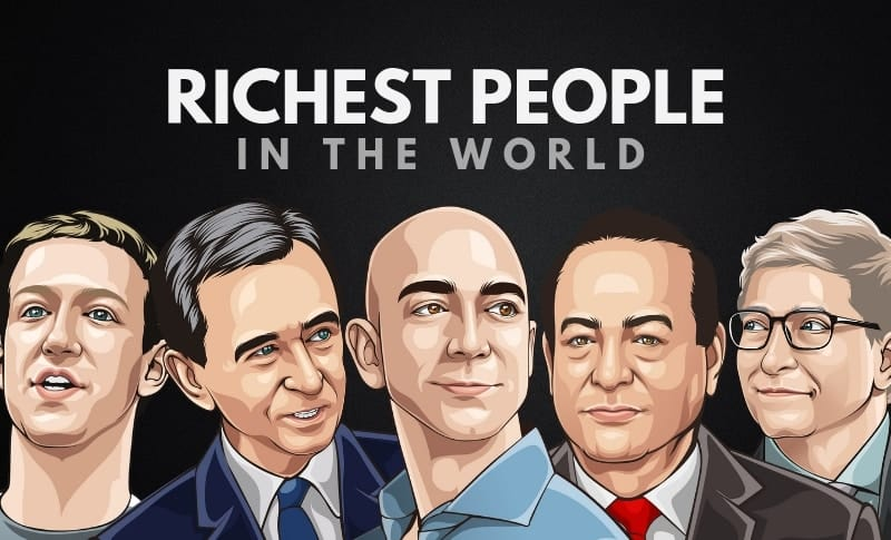 Forbes List of Richest People in the World 2020 and their Net Worth
