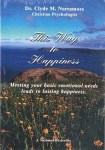 This Way to Happiness by Clyde M. Narramore from Accelerated Christian Education