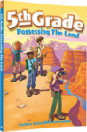 5th Grade Possessing the Land Student Manual from Positive Action for Christ