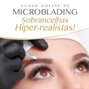 Curso Online de Microblading Sobrancelhas Hiper Realistas