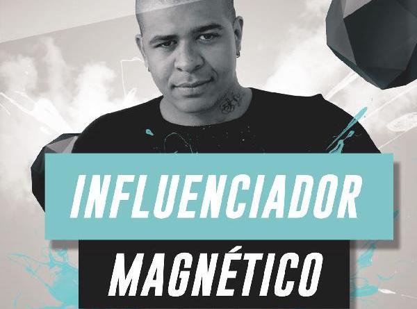Influenciador Magnético Arte Persuasão e Conversação