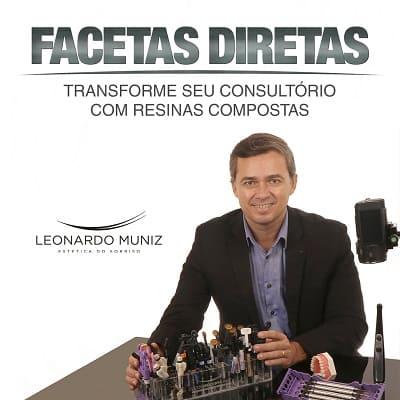 Facetas diretas:Leonardo Muniz transforme seu consultório com resinas compostas