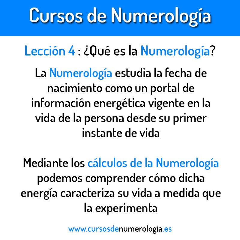 Lección 4. ¿Qué es la Numerología?