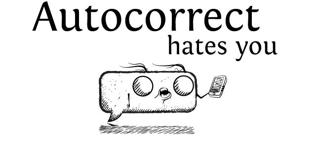 Auto-correct Fails