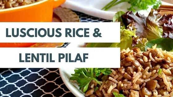 rice lentil pilaf
