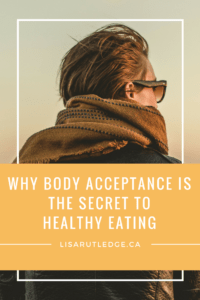 Body Acceptance and Healthy Eating