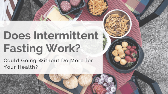 does intermittent fasting work