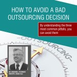 How To Avoid Bad Outsourcing Decisions