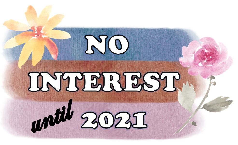 No Interest Financing Until 2021