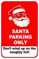 Santa Parking Aluminum Sign