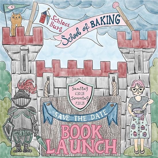 Der Book Launch Event für mein neues Buch School of Baking findet am Sa 6.10 und So 7.10 auf Schloss Burg an der Wupper statt