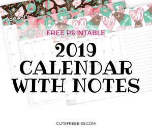 FREE 2019 Printable Calendar With Notes! Cute calendar with more space for notes and goals. Download now for free! #freeprintable #printableplanner #2019calendar #cutefreebies