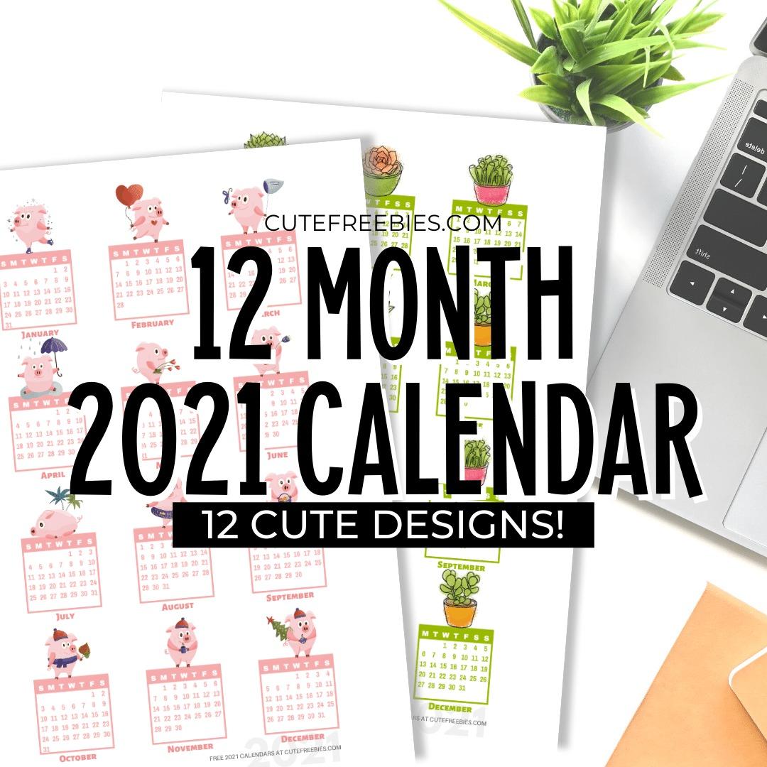 Free Printable 2021 Calendar Stickers / 12 Month Calendar ...