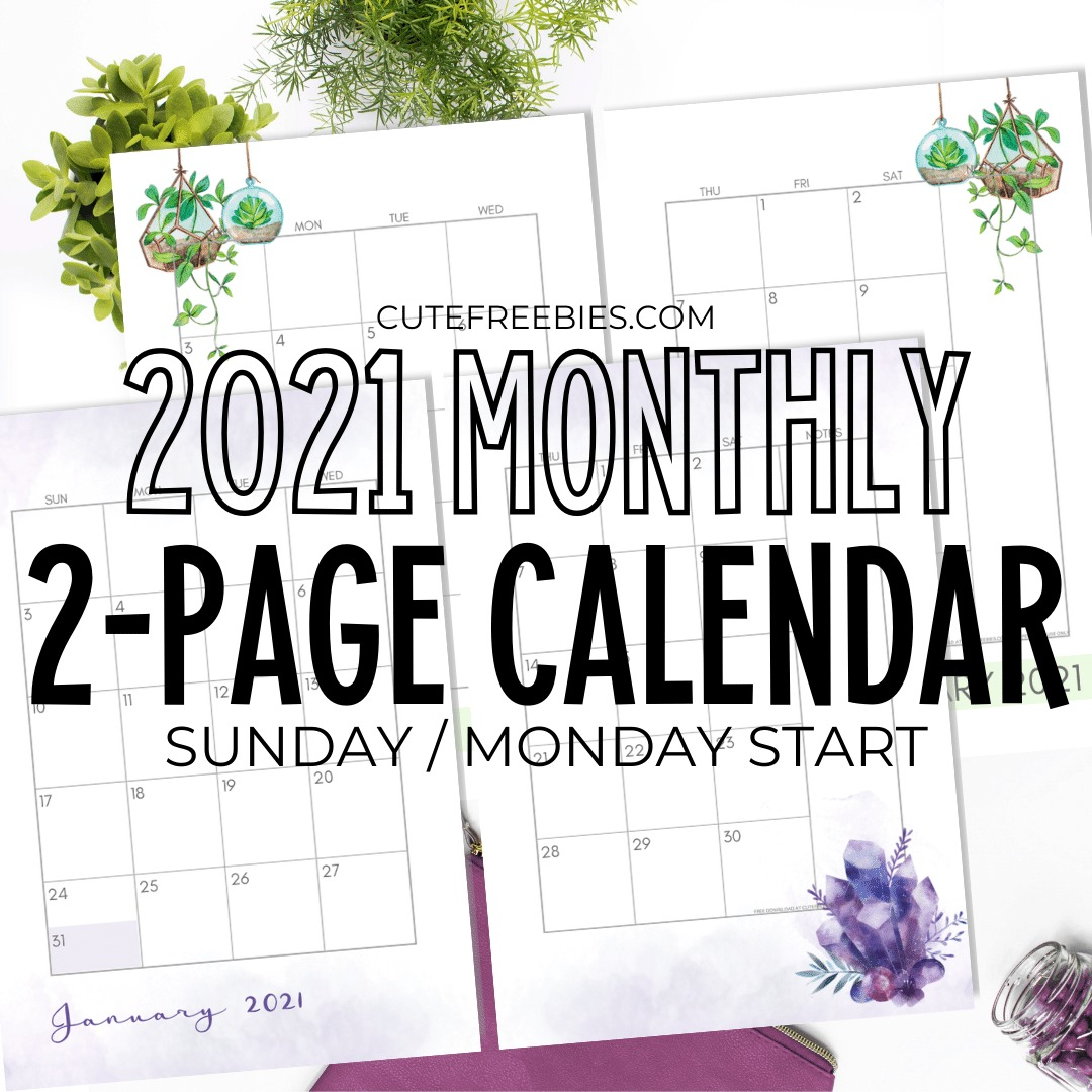 2021-CALENDAR-TWO-PAGES-FREE-PRINTABLE-2 - Cute Freebies ...