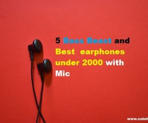 5 Bass Beast and Best earphones under 2000 with Mic