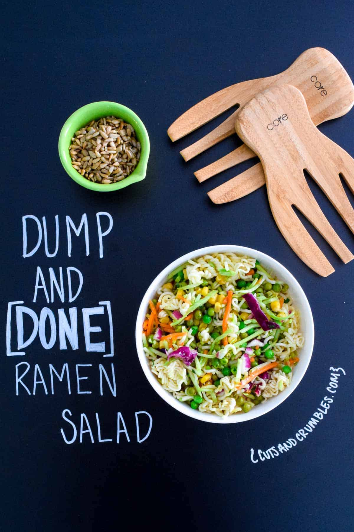 Dump and Done Ramen Salad in white bowl with chalkboard writing