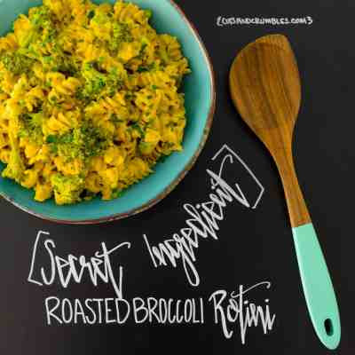 Secret Ingredient Roasted Broccoli Rotini