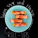 Ham Egg and Cheese Roll-Ups