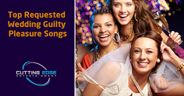 Texas DJ wedding guilty pleasure songs