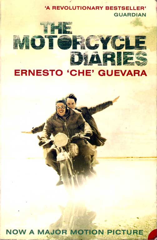 The Motorcycle Diaries by Ernesto 'Che' Guevara