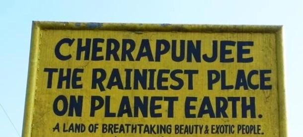 Cherrapunjee - the Rainiest Place on Planet Earth