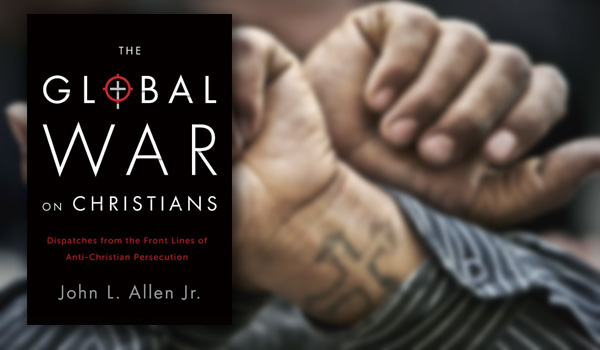 Exposing-the-Global-War-on-Christians