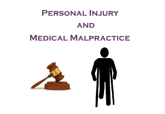 Personal Injury and Medical Malpractice
