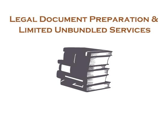 Legal Document Preparation & Limited Unbundled Services